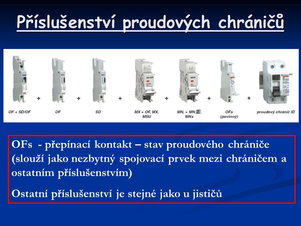 Příslušenství proudových chráničů OFs- přepínací kontakt – stav proudového chrániče (slouží jako nezbytný spojovací prvek mezi chráničem a ostatním př