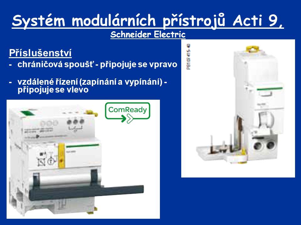 Systém modulárních přístrojů Acti 9, Schneider Electric Příslušenství -chráničová spoušť - připojuje se vpravo -vzdálené řízení (zapínání a vypínání)
