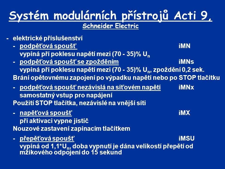 Systém modulárních přístrojů Acti 9, Schneider Electric -elektrické příslušenství -podpěťová spoušť iMN vypíná pří poklesu napětí mezi (70 - 35)% U n