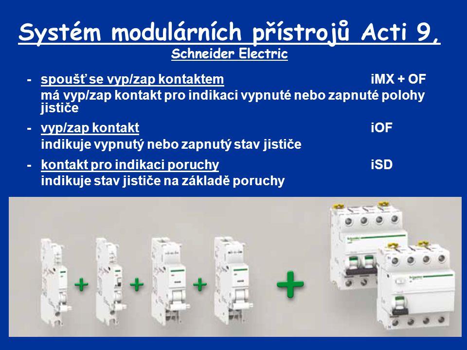 Systém modulárních přístrojů Acti 9, Schneider Electric -spoušť se vyp/zap kontaktemiMX + OF má vyp/zap kontakt pro indikaci vypnuté nebo zapnuté polo