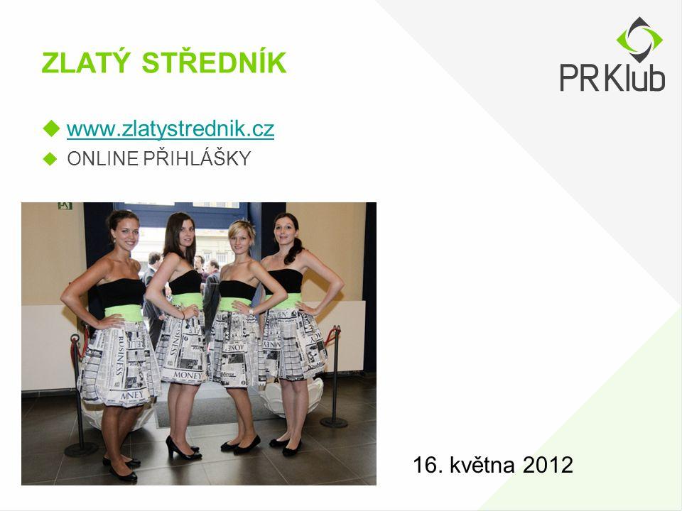 ZLATÝ STŘEDNÍK  www.zlatystrednik.cz www.zlatystrednik.cz  ONLINE PŘIHLÁŠKY 16. května 2012