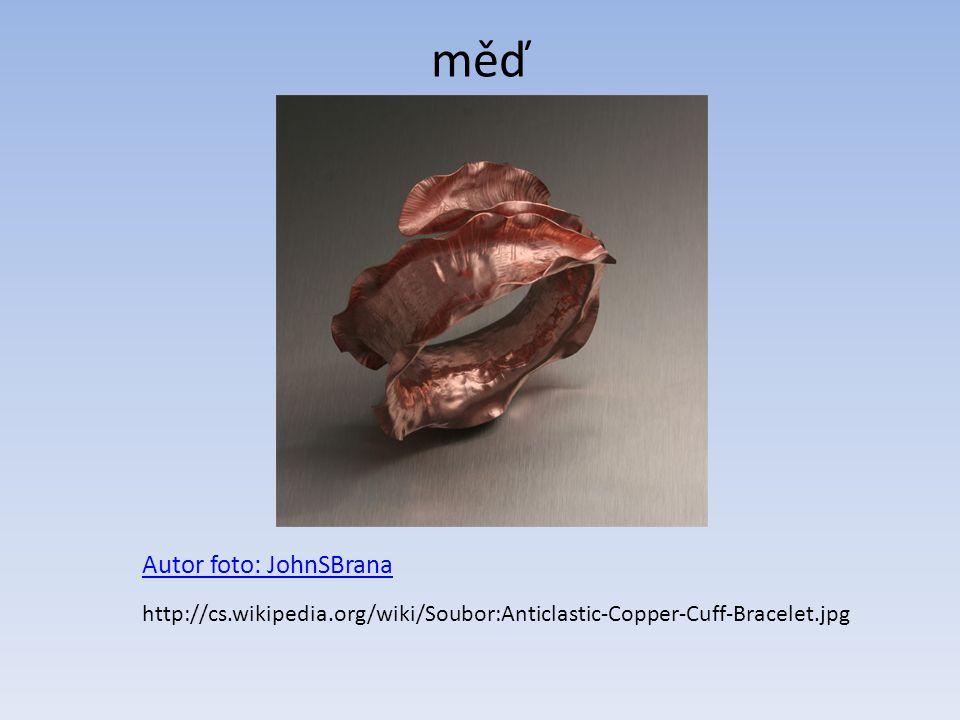 měď Autor foto: JohnSBrana http://cs.wikipedia.org/wiki/Soubor:Anticlastic-Copper-Cuff-Bracelet.jpg