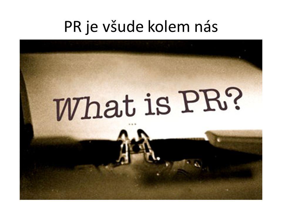 PR je všude kolem nás