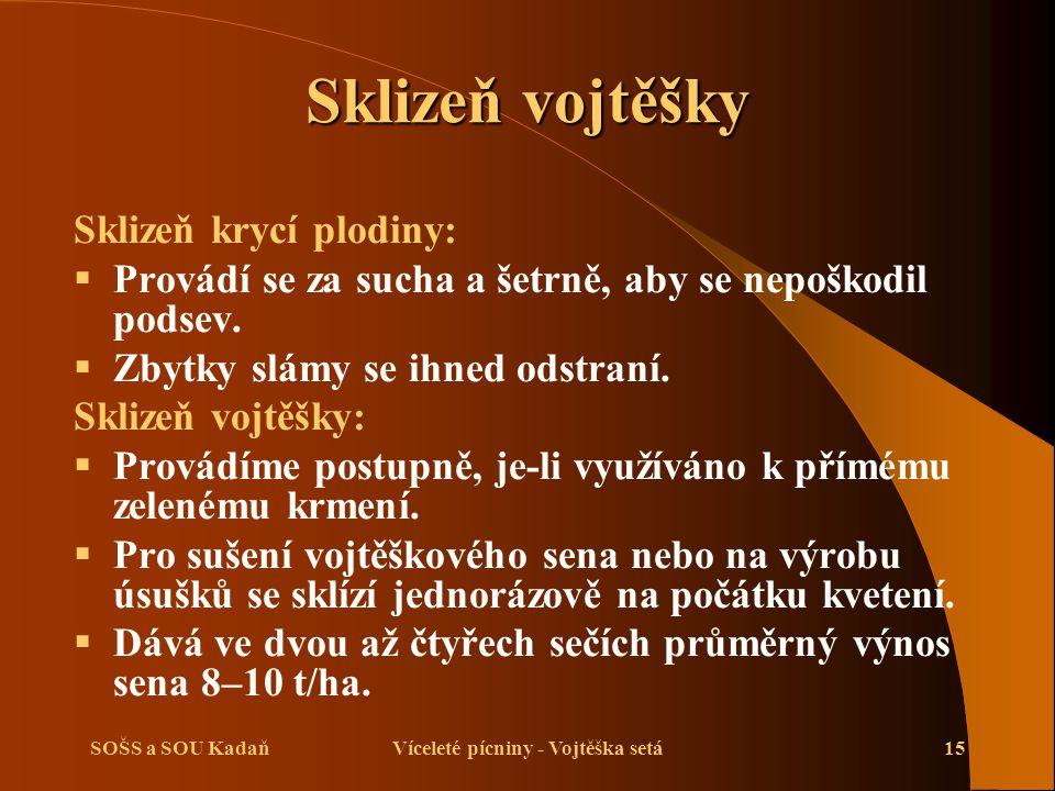 SOŠS a SOU KadaňVíceleté pícniny - Vojtěška setá16 Sklizeň vojtěšky