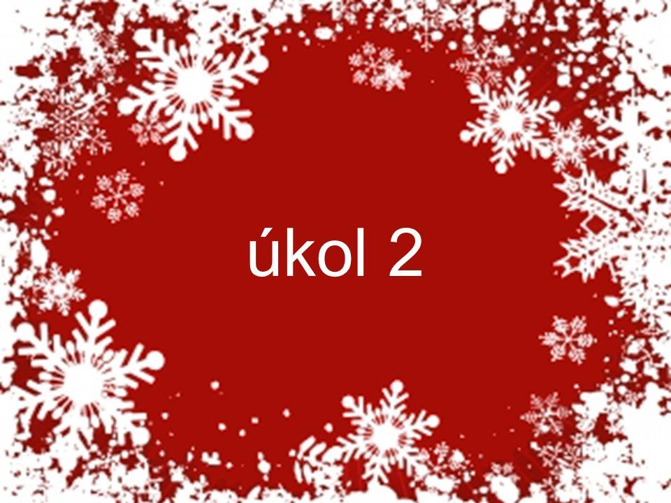 O Vánocích slavíme narození: A Santa Clause B Ježíška C Josefa D Boha