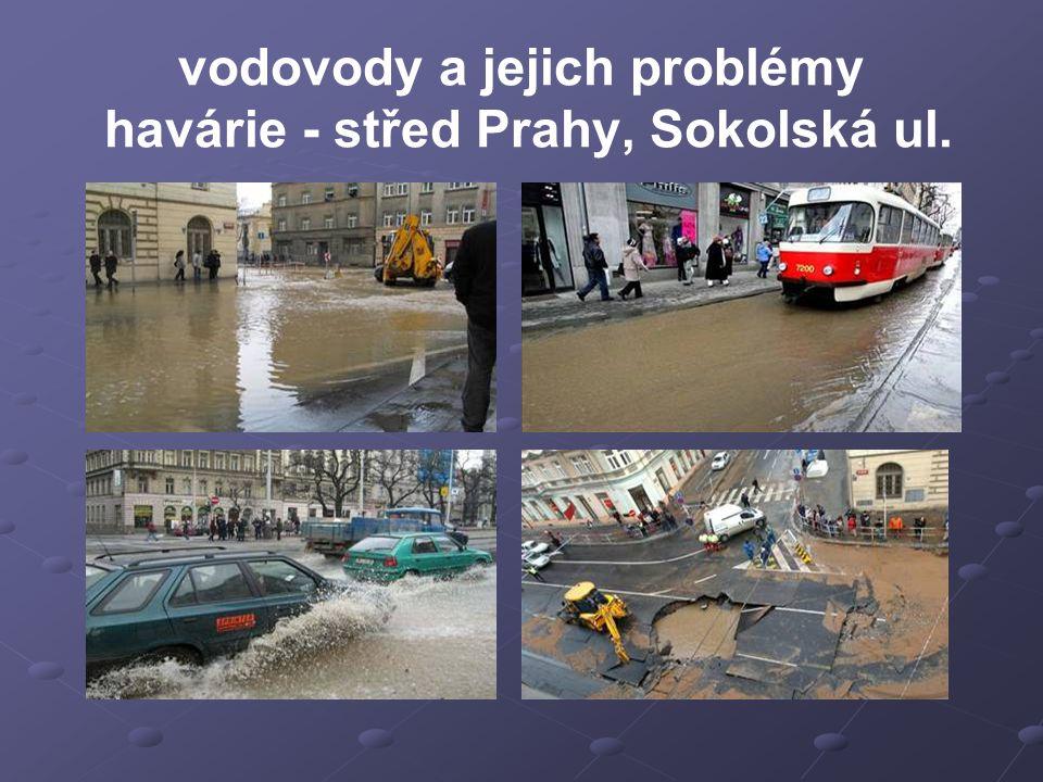 vodovody a jejich problémy havárie - střed Prahy, Sokolská ul.
