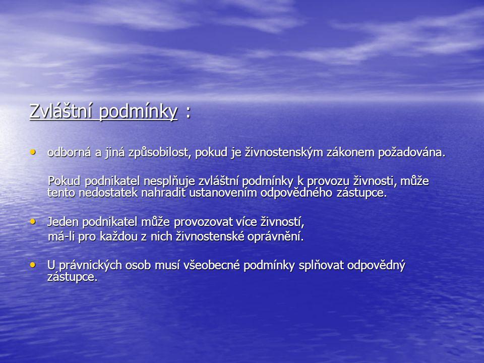 Ohlášení živnosti Ohlásit řemeslnou, vázanou nebo volnou živnost může fyzická osoba s bydlištěm na území České republiky (trvalý pobyt).