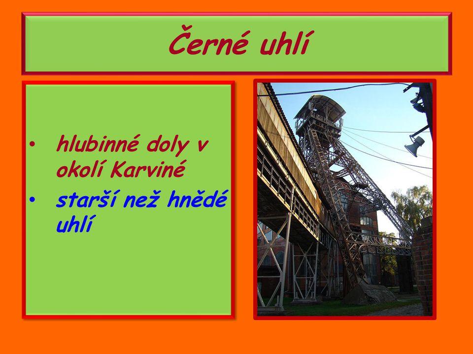 hlubinné doly v okolí Karviné starší než hnědé uhlí hlubinné doly v okolí Karviné starší než hnědé uhlí