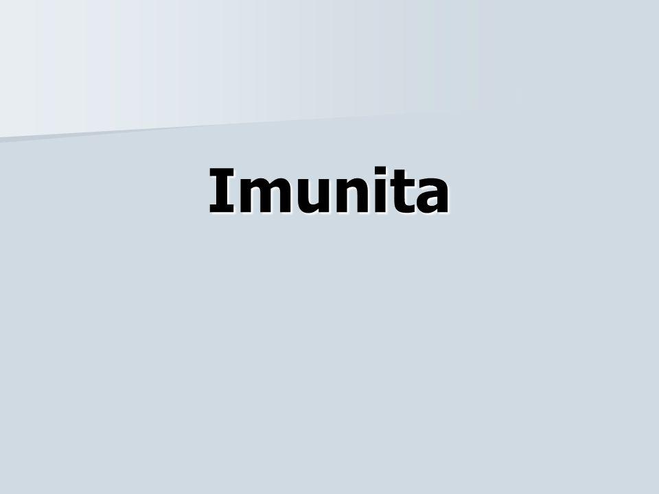 Imunita (immunis = odolný) –souvisí s bílými krvinkami, ale podílí se na ní řada orgánů –je schopnost organismu rozpoznat a bránit se proti látkám a buňkám, které nejsou tělu vlastní (např.