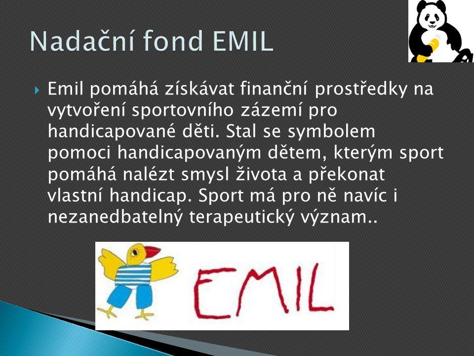  Emil pomáhá získávat finanční prostředky na vytvoření sportovního zázemí pro handicapované děti. Stal se symbolem pomoci handicapovaným dětem, který