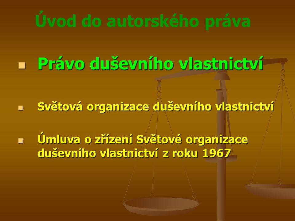 Úvod do autorského práva Právo duševního vlastnictví Právo duševního vlastnictví Duševní vlastnictví Duševní vlastnictví Práva k autorským dílům a nehmotným statkům souvisejícím, k vynálezům, průmyslovým vzorům, k ochranným známkám, obchodním firmám a obchodním jménům, k vědeckým objevům, práva na ochranu proti nekalé soutěži a všechny ostatní práva vztahující se k duševní činnosti v oblasti průmyslové, vědecké, literární a umělecké, čímž jsou míněna práva k užitným vzorům, obchodnímu tajemství, know-how, zlepšovacím návrhům, odrůdám rostlin, topografiím polovodičů, označení původu a zeměpisným označením, obsahu databází a typografickým znakům Práva k autorským dílům a nehmotným statkům souvisejícím, k vynálezům, průmyslovým vzorům, k ochranným známkám, obchodním firmám a obchodním jménům, k vědeckým objevům, práva na ochranu proti nekalé soutěži a všechny ostatní práva vztahující se k duševní činnosti v oblasti průmyslové, vědecké, literární a umělecké, čímž jsou míněna práva k užitným vzorům, obchodnímu tajemství, know-how, zlepšovacím návrhům, odrůdám rostlin, topografiím polovodičů, označení původu a zeměpisným označením, obsahu databází a typografickým znakům