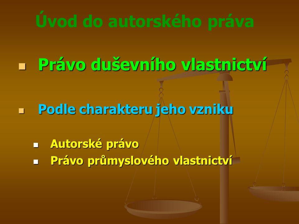 Úvod do autorského práva Autorské právo Autorské právo V objektivním smyslu V objektivním smyslu Soubor všech právních norem, které upravují právní vztahy při vzniku a následném uplatnění autorských děl Soubor všech právních norem, které upravují právní vztahy při vzniku a následném uplatnění autorských děl