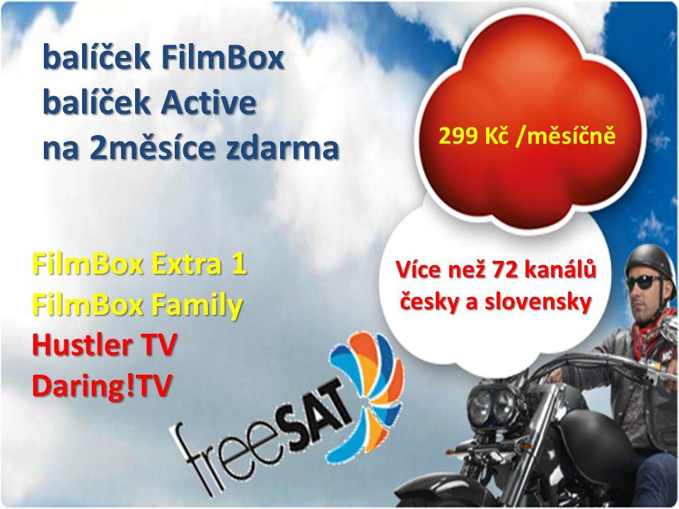 balíček FilmBox balíček Active na 2měsíce zdarma 299 Kč /měsíčně Více než 72 kanálů česky a slovensky FilmBox Extra 1 FilmBox Family Hustler TV Daring!TV