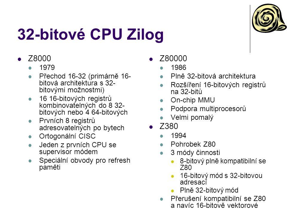 32-bitové CPU Zilog Z8000 1979 Přechod 16-32 (primárně 16- bitová architektura s 32- bitovými možnostmi) 16 16-bitových registrů kombinovatelných do 8