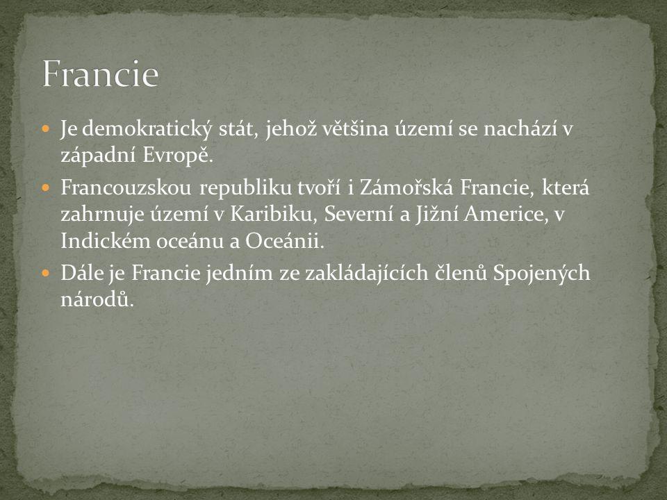Je demokratický stát, jehož většina území se nachází v západní Evropě.