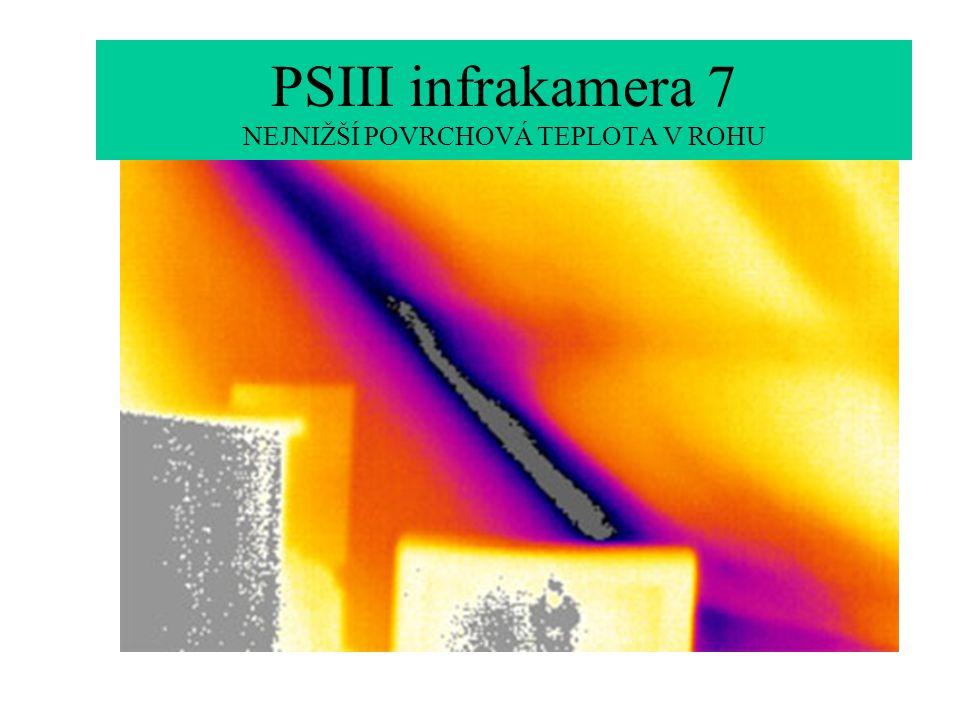 PSIII infrakamera 7 NEJNIŽŠÍ POVRCHOVÁ TEPLOTA V ROHU