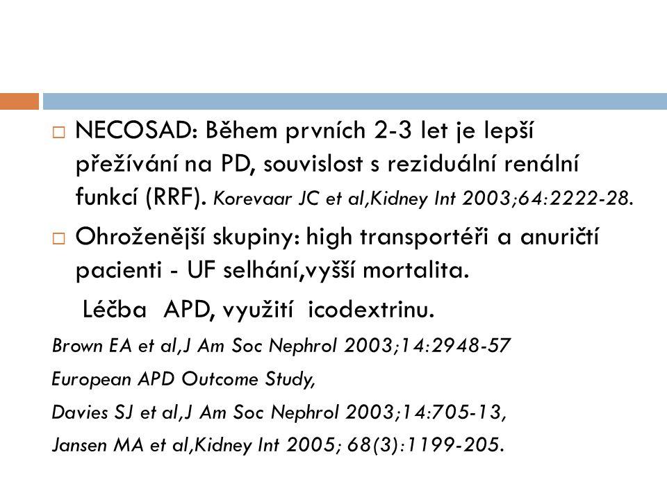  NECOSAD: Během prvních 2-3 let je lepší přežívání na PD, souvislost s reziduální renální funkcí (RRF). Korevaar JC et al,Kidney Int 2003;64:2222-28.