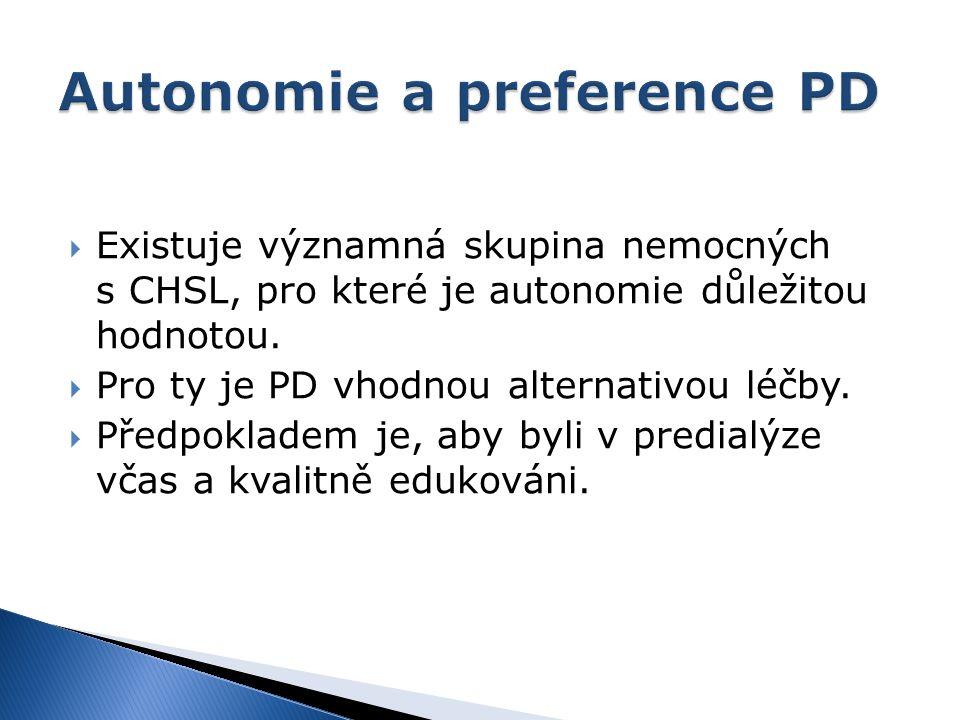  Existuje významná skupina nemocných s CHSL, pro které je autonomie důležitou hodnotou.  Pro ty je PD vhodnou alternativou léčby.  Předpokladem je,