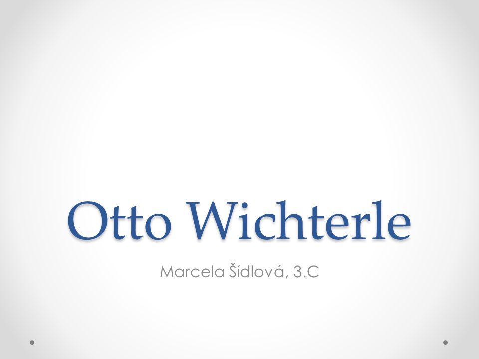 Otto Wichterle Marcela Šídlová, 3.C