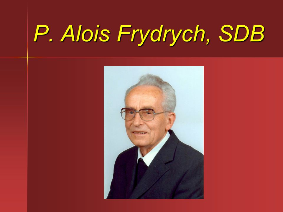 P. Alois Frydrych, SDB