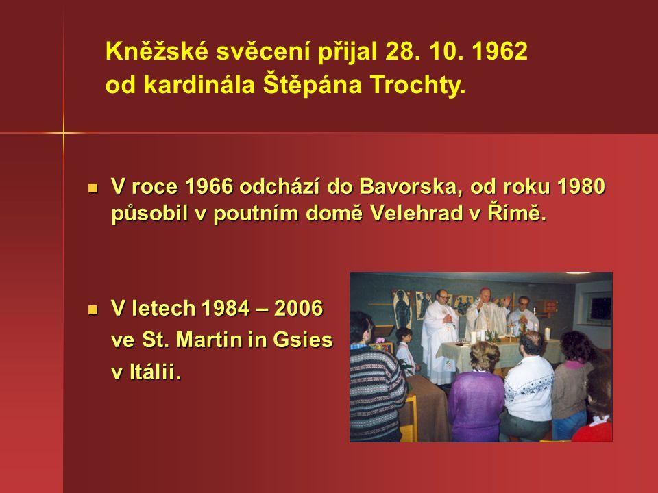 S otcem biskupem Škarvadou v roce 1985 v údolí Karbachtal, které ústí S otcem biskupem Škarvadou v roce 1985 v údolí Karbachtal, které ústí do údolí Gsiesertal do údolí Gsiesertal S otcem biskupem Škarvadou v roce 1984 na italsko-rakouské hranici S otcem biskupem Škarvadou v roce 1984 na italsko-rakouské hranici