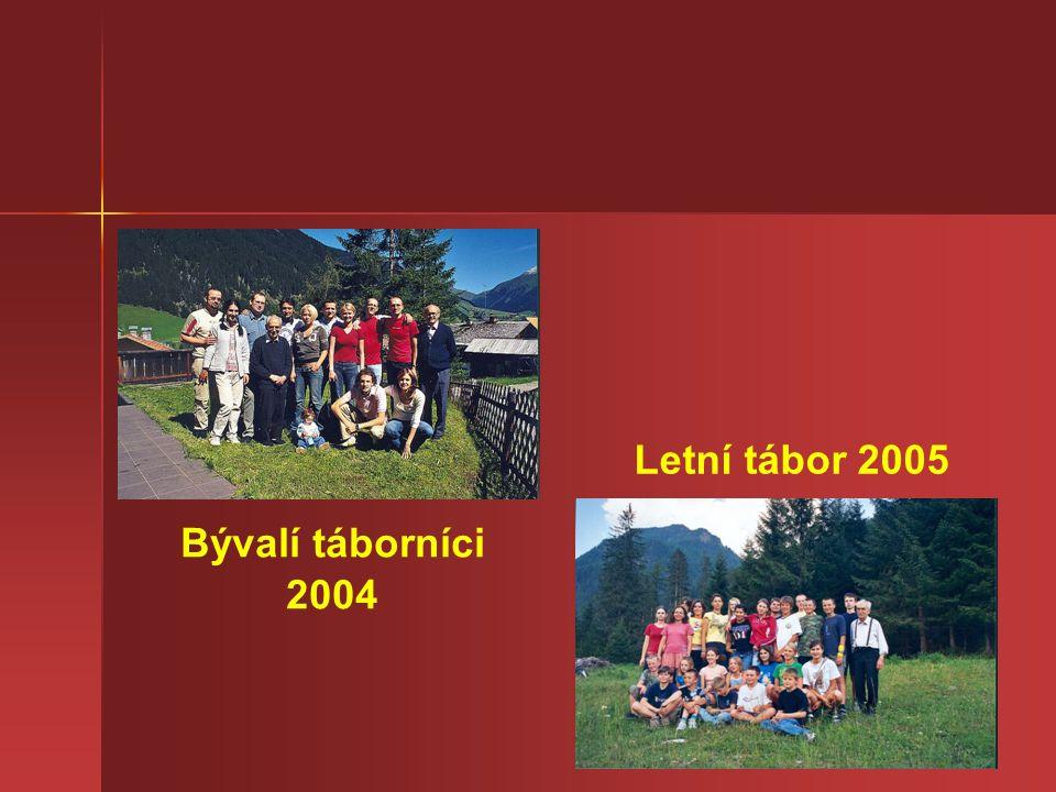 Letní tábor 2005 Bývalí táborníci 2004