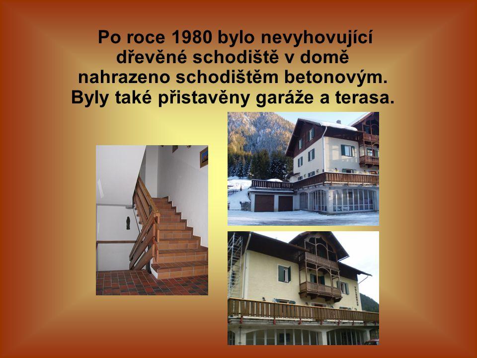 Po roce 1980 bylo nevyhovující dřevěné schodiště v domě nahrazeno schodištěm betonovým. Byly také přistavěny garáže a terasa.
