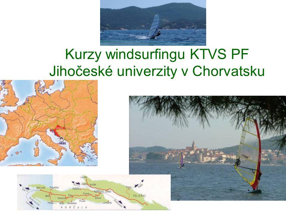 Kurzy windsurfingu KTVS PF Jihočeské univerzity v Chorvatsku
