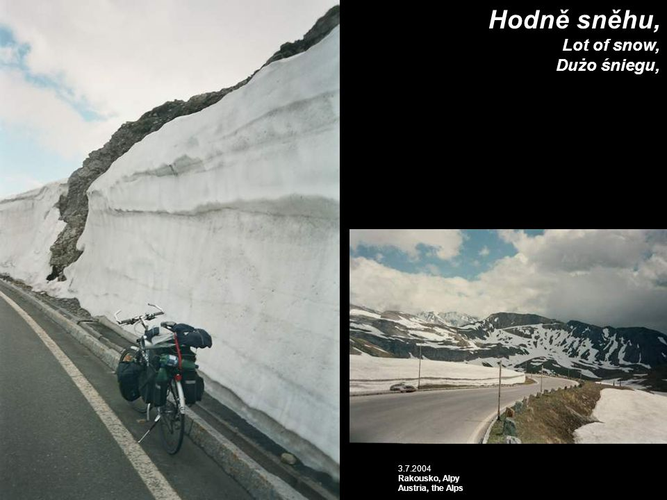 Hodně sněhu, Lot of snow, Dużo śniegu, 3.7.2004 Rakousko, Alpy Austria, the Alps