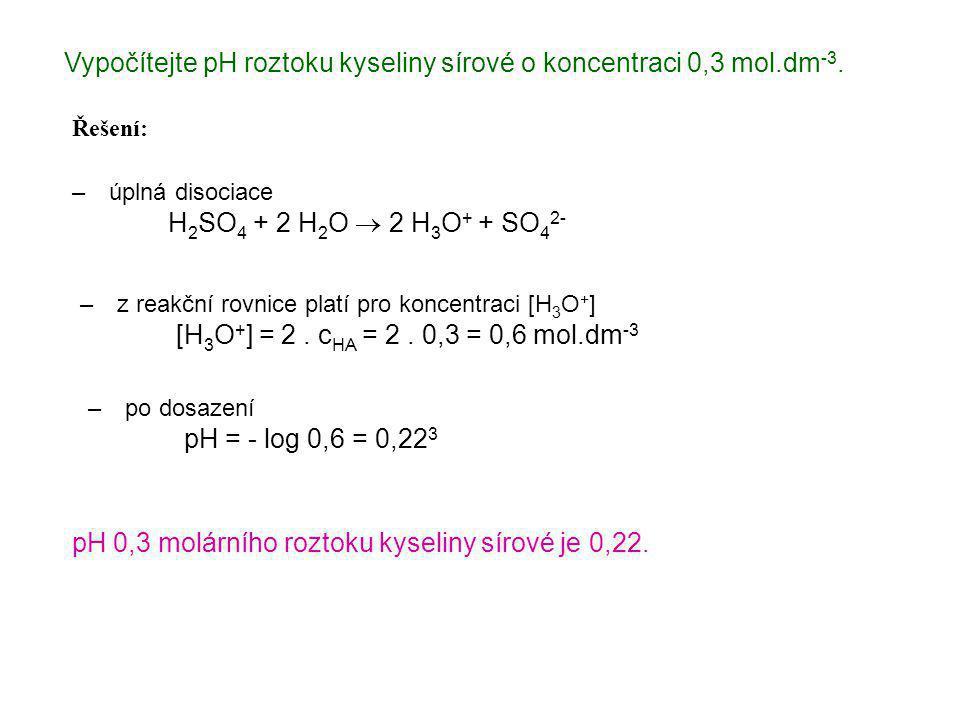 Vypočítejte pH roztoku hydroxidu draselného o koncentraci 0,02 mol.dm -3.
