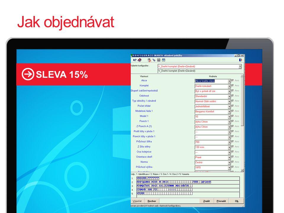 Jak objednávat SLEVA 15%
