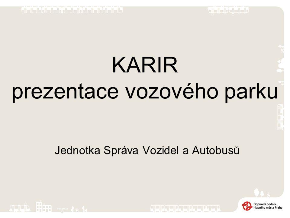 KARIR prezentace vozového parku Jednotka Správa Vozidel a Autobusů