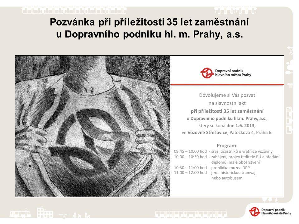 Pozvánka při příležitosti 35 let zaměstnání u Dopravního podniku hl. m. Prahy, a.s.
