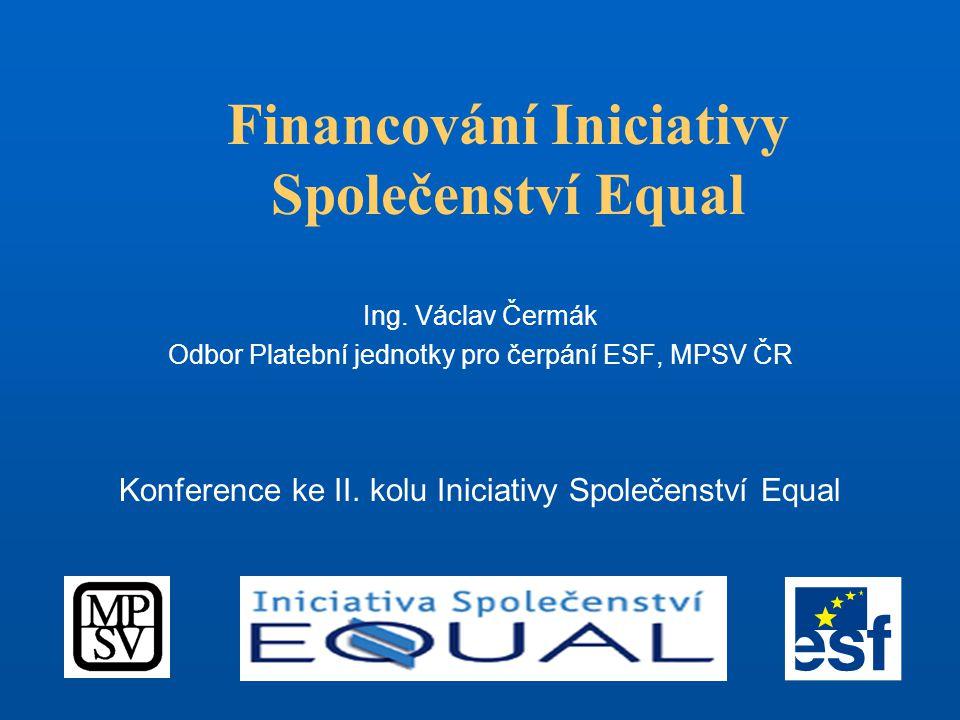 Financování Iniciativy Společenství Equal Ing.