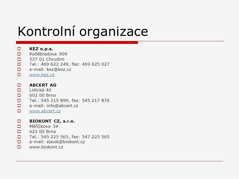 Kontrolní organizace  KEZ o.p.s.  Poděbradova 909  537 01 Chrudim  Tel.: 469 622 249, fax: 469 625 027  e-mail: kez@kez.cz  www.kez.cz www.kez.c