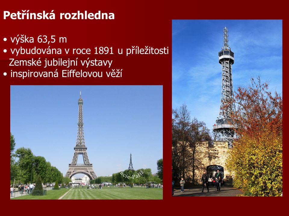 Petřínská rozhledna výška 63,5 m vybudována v roce 1891 u příležitosti Zemské jubilejní výstavy inspirovaná Eiffelovou věží
