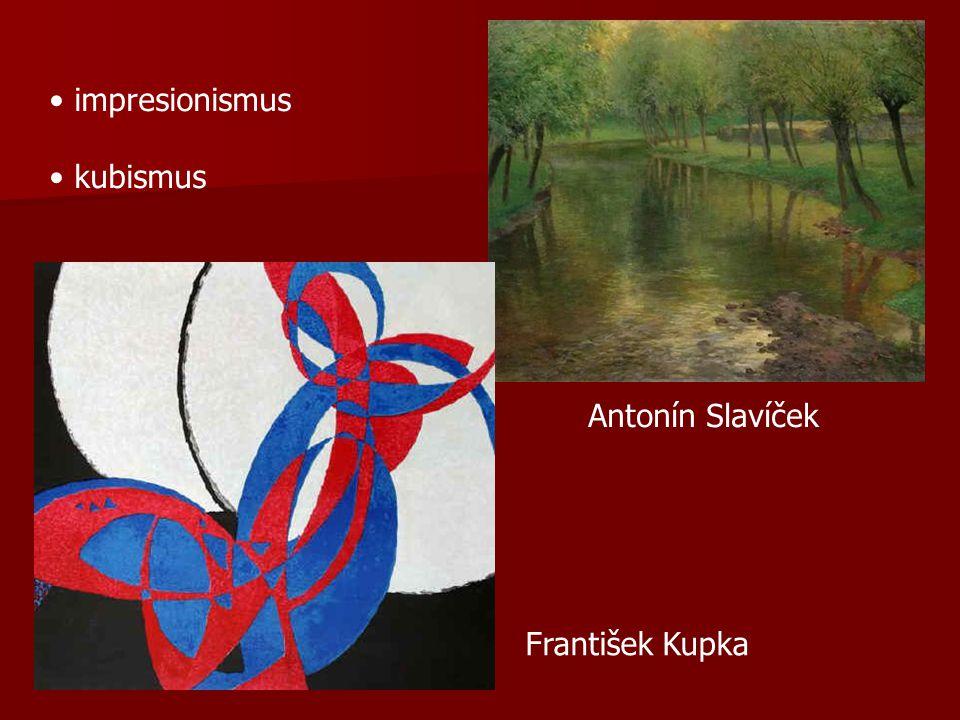 impresionismus kubismus Antonín Slavíček František Kupka