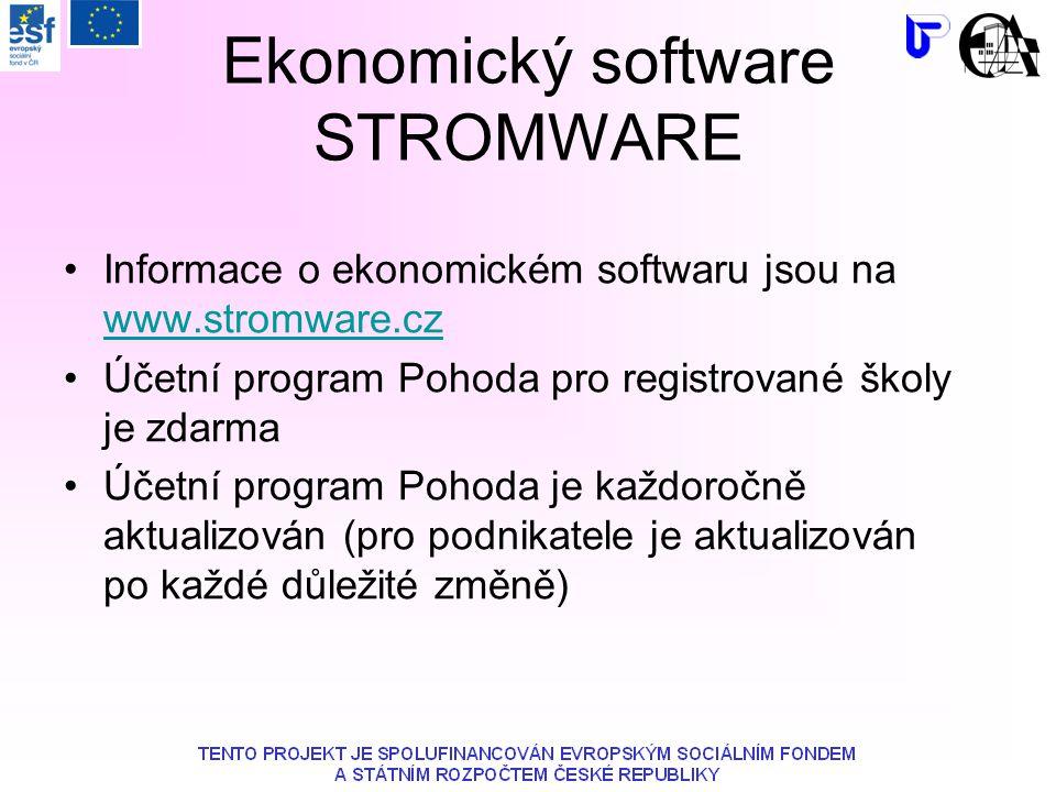 Ekonomický software STROMWARE Informace o ekonomickém softwaru jsou na www.stromware.cz www.stromware.cz Účetní program Pohoda pro registrované školy