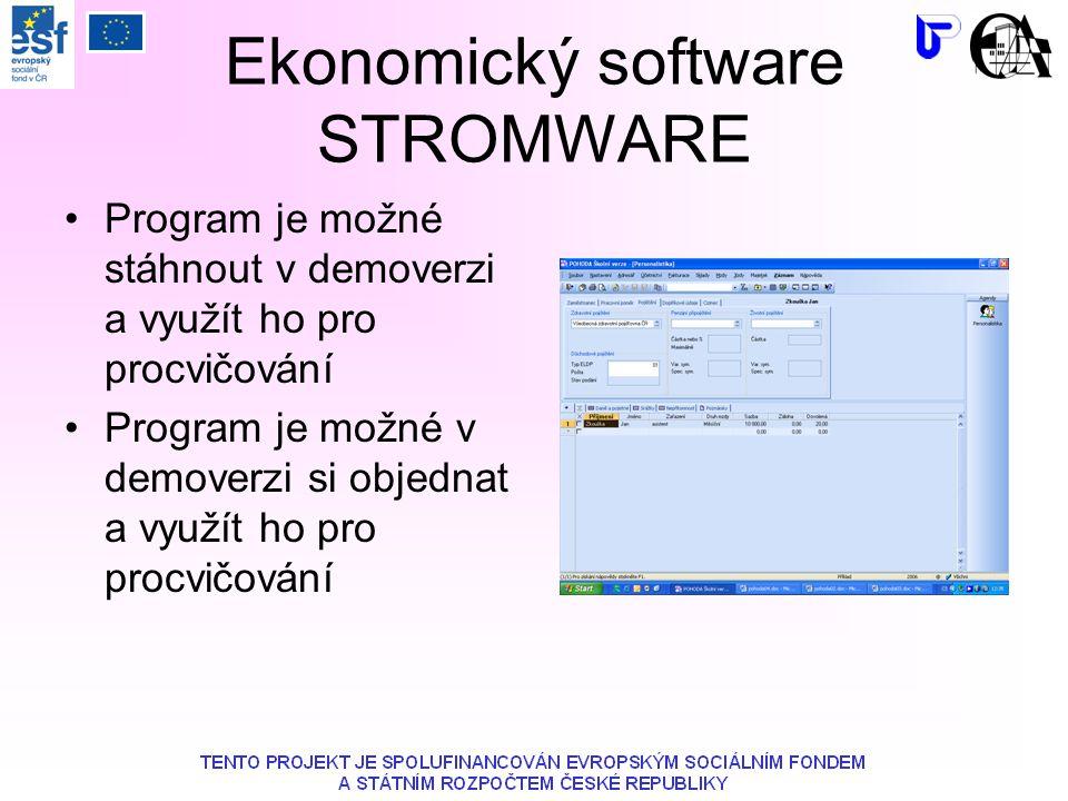 Ekonomický software STROMWARE Program je možné stáhnout v demoverzi a využít ho pro procvičování Program je možné v demoverzi si objednat a využít ho