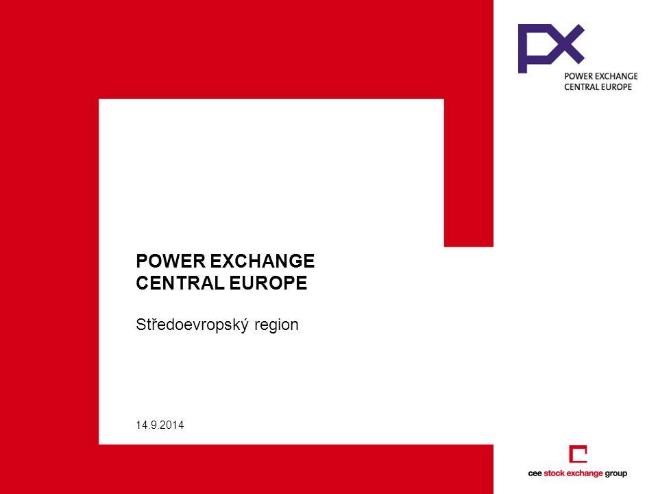 14.9.2014 POWER EXCHANGE CENTRAL EUROPE Středoevropský region
