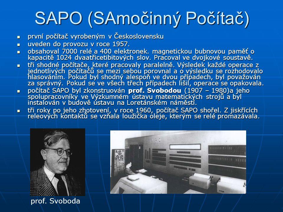 SAPO (SAmočinný Počítač) první počítač vyrobeným v Československu první počítač vyrobeným v Československu uveden do provozu v roce 1957. uveden do pr