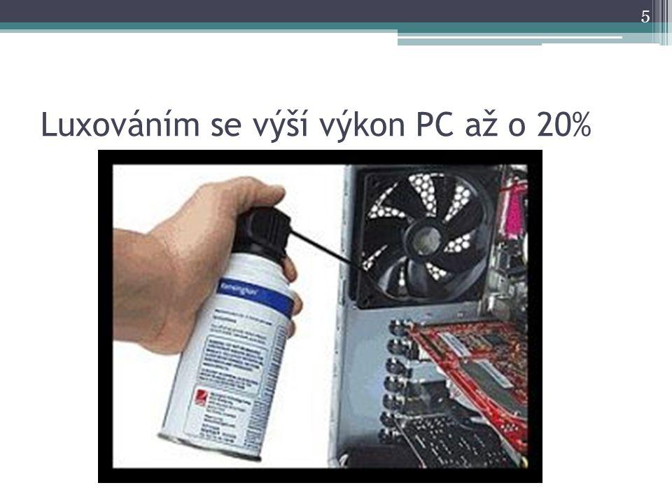 Luxováním se výší výkon PC až o 20% 5