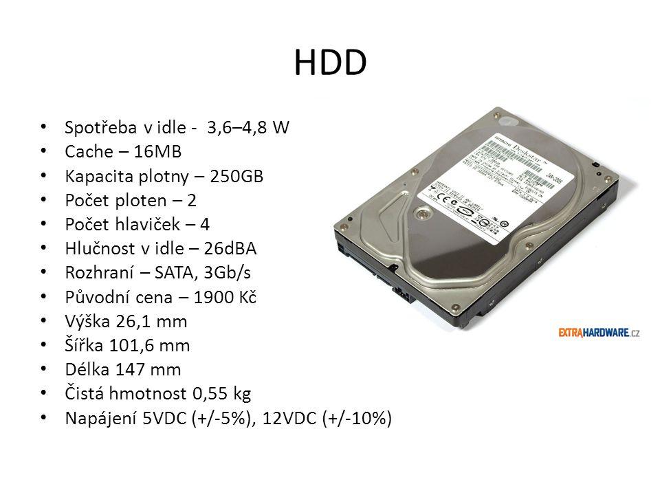 HDD Spotřeba v idle - 3,6–4,8 W Cache – 16MB Kapacita plotny – 250GB Počet ploten – 2 Počet hlaviček – 4 Hlučnost v idle – 26dBA Rozhraní – SATA, 3Gb/