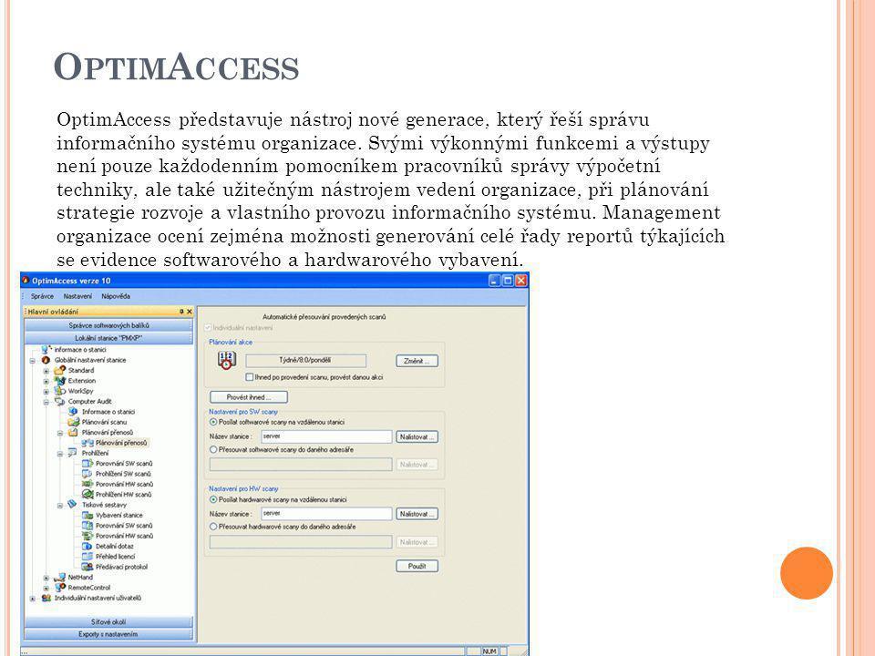 O PTIM A CCESS OptimAccess představuje nástroj nové generace, který řeší správu informačního systému organizace. Svými výkonnými funkcemi a výstupy ne
