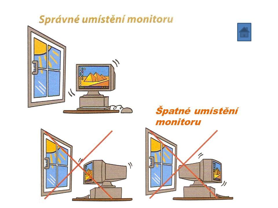 Špatné umístění monitoru