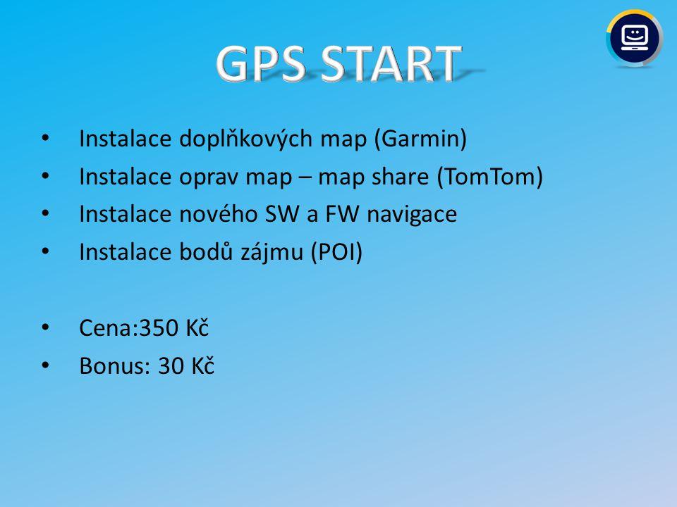 Instalace doplňkových map (Garmin) Instalace oprav map – map share (TomTom) Instalace nového SW a FW navigace Instalace bodů zájmu (POI) Cena:350 Kč Bonus: 30 Kč