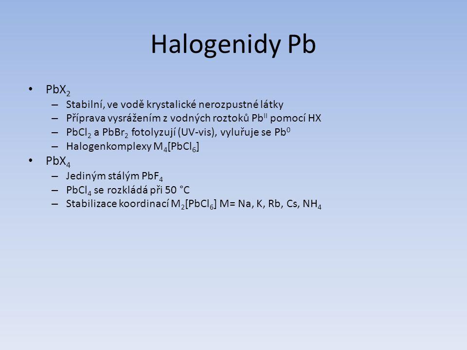 Halogenidy Pb PbX 2 – Stabilní, ve vodě krystalické nerozpustné látky – Příprava vysrážením z vodných roztoků Pb II pomocí HX – PbCl 2 a PbBr 2 fotoly