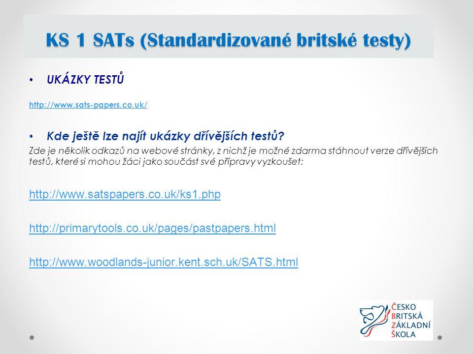 UKÁZKY TESTŮ http://www.sats-papers.co.uk/ Kde ještě lze najít ukázky dřívějších testů.