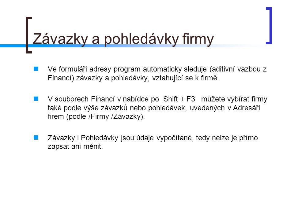 Seznamy firem V nabídce Tiskopisy /Adresář firem najdete i jednořádkový /Seznam adres.
