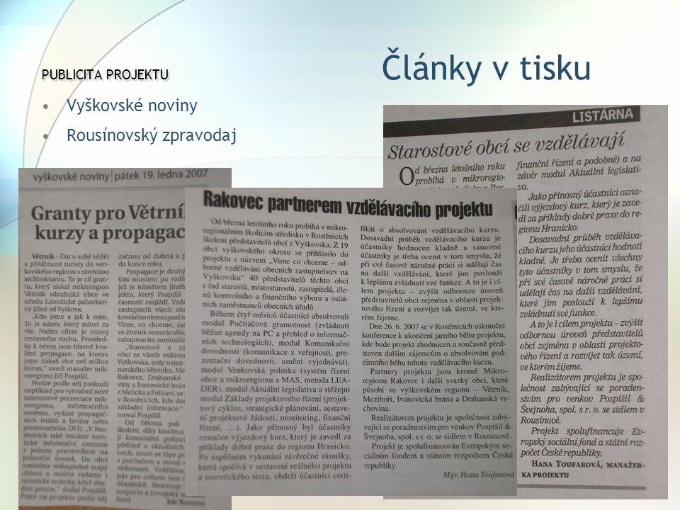 PUBLICITA PROJEKTU PUBLICITA PROJEKTU Články v tisku Vyškovské noviny Rousínovský zpravodaj